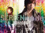 【卒業生情報!】SCREEN mode 2016年第一弾シングル「Naked Dive」MV監督を大河臣さんが担当しました!